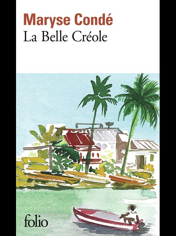 La Belle Créole, de Maryse Condé