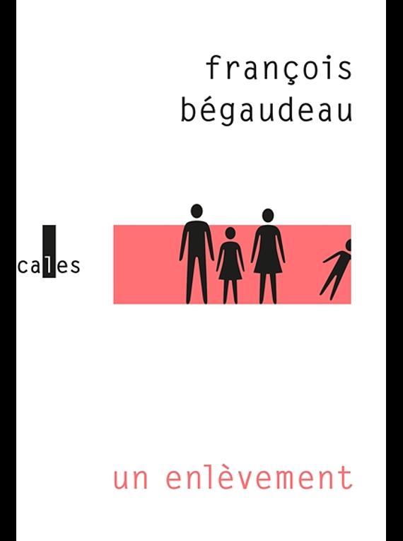 Un enlèvement, de François Bégaudeau