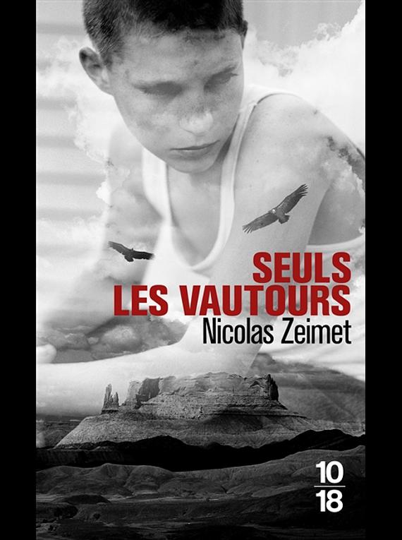 Seuls les vautours, de Nicolas Zeimet