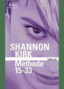 Méthode 15-33, de Shannon Kirk