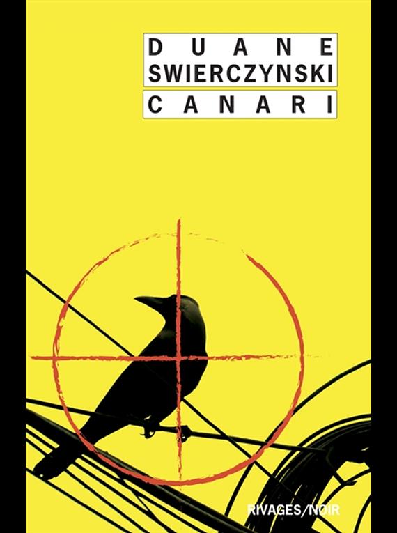 Canari, de Duane Swierczynski