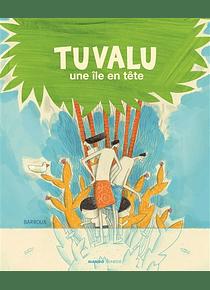 Tuvalu : une île en tête, de Barroux
