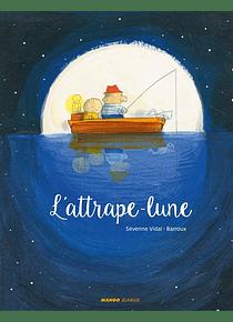 L'attrape-lune, de Séverine Vidal et Barroux