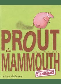 Prout de mammouth de Noé Carlain et Anna Laura Cantone