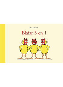 Blaise 3 en 1, de Claude Ponti