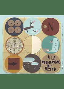 A la recherche du Nord, de Paula Carbonell et Cecilia Afonso