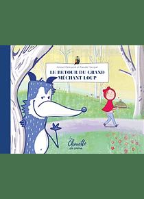 Le retour du grand méchant loup, de A. Demuynck et P. Hecquet