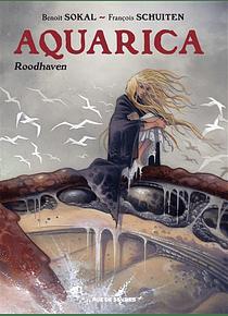 Aquarica - Roodhaven, de François Schuiten et Benoît Sokal