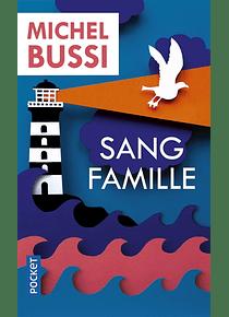 Sang famille, de Michel Bussi