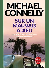 Sur un mauvais adieu, de Michael Connelly