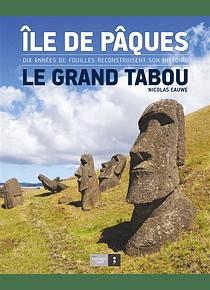 Ile de Pâques : le grand tabou, de Nicolas Cauwe