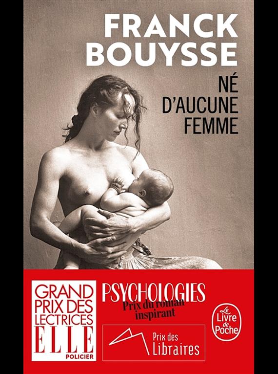 Né d'aucune femme, de Franck Bouysse