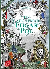 Le cauchemar Edgar Poe, de Polly Shulman