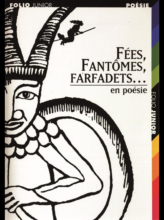 Fées, fantômes, farfadets... en poésie