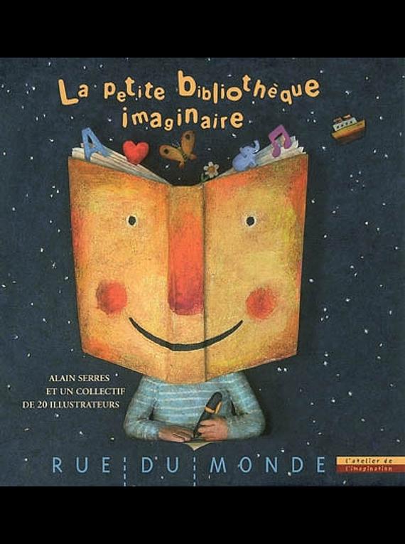 La petite bibliothèque imaginaire, Alain Serres