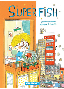 Superfish, de Orianne Lallemand