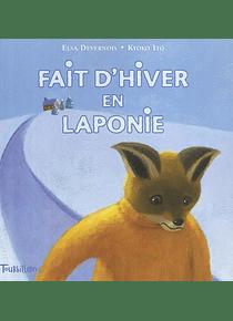 Fait d'hiver en Laponie, de Elsa Devernois y Kyoko Ito
