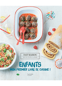 Mon premier livre de cuisine ! de Thomas Feller