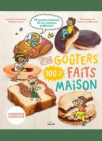 Mes goûters 100 % faits maison, de Lucie de La Héronnière et Mélanie Guéret