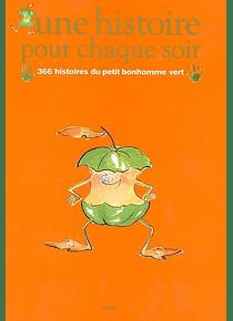 366 histoires du bonhomme vert, de Magdalena Wagnerova