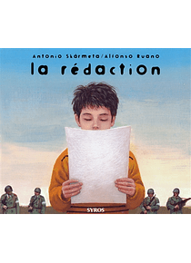 La rédaction, de Antonio Skarmeta