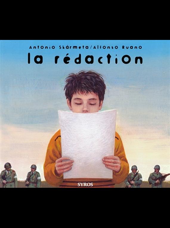 La rédaction, de Antonio Skarmeta