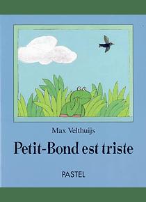 Petit-Bond est triste, de Max Velthuijs