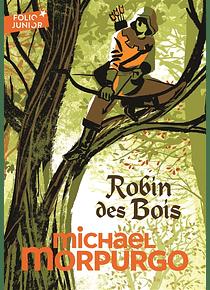 Robin des bois, de Michael Morpurgo