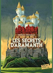 Le vent de feu 1 - Les secrets d'Aramanth, de William Nicholson