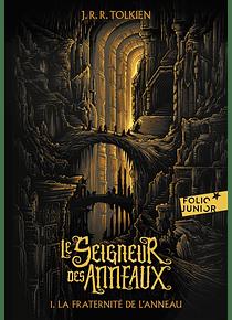 Le seigneur des anneaux 1 - La fraternité de l'anneau, de J.R.R. Tolkien