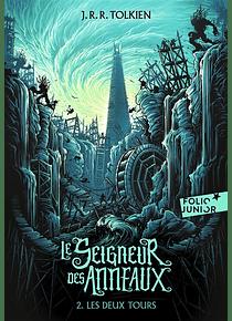 Le seigneur des anneaux 2 - Les deux tours, de J.R.R. Tolkien