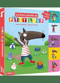 Le livre puzzle de P'tit Loup, de Orianne Lallemand