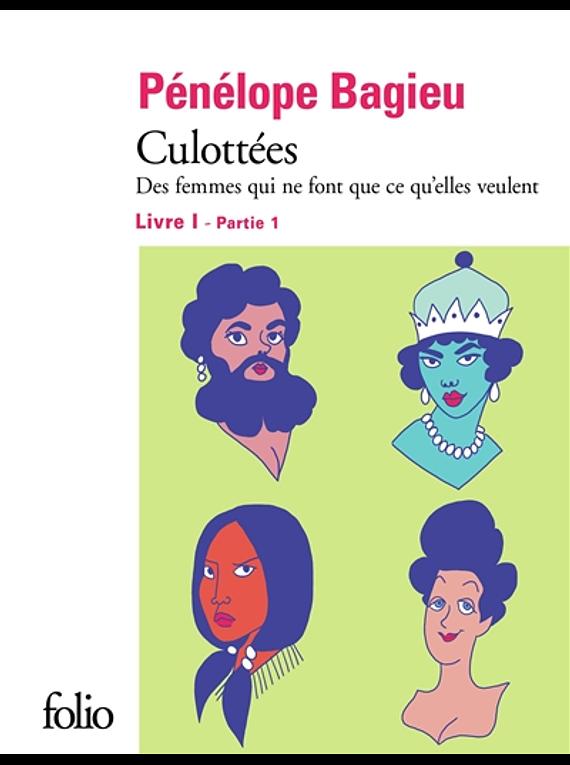 Culottées 1, de Pénélope Bagieu
