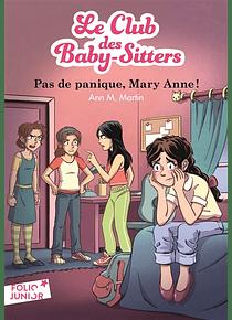 Le Club des baby-sitters - Pas de panique, Mary Anne ! de Ann M. Martin