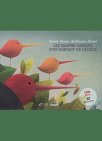 Les quatre saisons d'En sortant de l'école : Prévert, Desnos, Apollinaire, Eluard