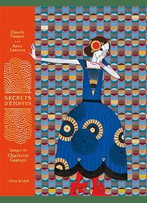 Secrets d'étoffes, de C. Fauque, A. Lascoux et C. Gastaut