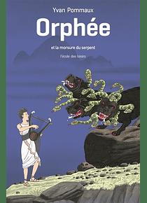 Orphée et la morsure du serpent, de Yvan Pommaux