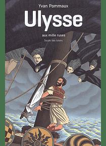 Ulysse aux mille ruses, de Yvan Pommaux