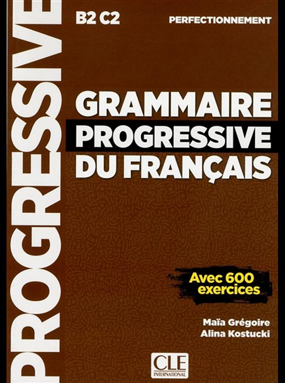 Grammaire progressive du français, B2-C2, perfectionnement