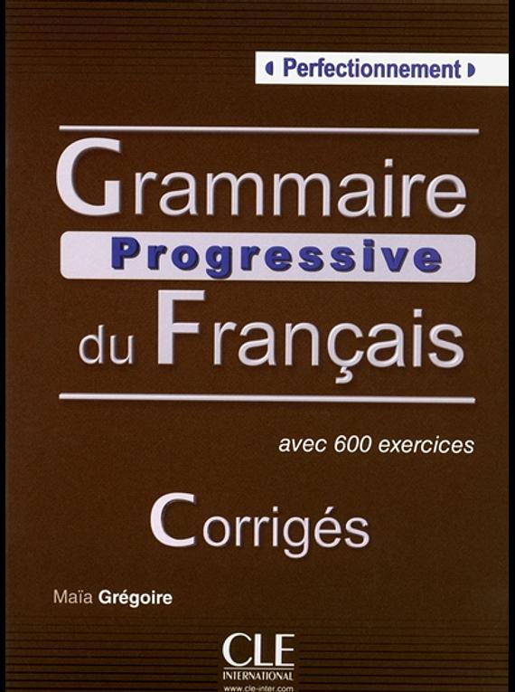 Grammaire progressive du français, perfectionnement : corrigés