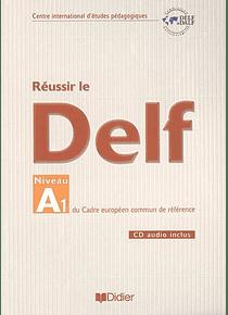 Réussir le DELF - Niveau A1