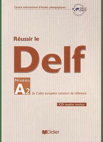 Réussir le DELF - Niveau A2
