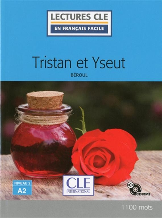 Tristan et Yseut, de Béroul - Niveau A2