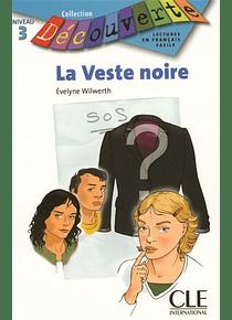 La veste noire, de Évelyne Wilwerth - Niveau B1