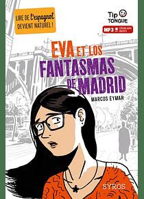 Eva et los fantasmas de Madrid, de Marcos Eymar et Clément Rizzo