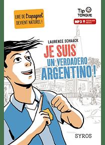 Je suis un verdadero argentino ! de Laurence Schaack et Clément Rizzo