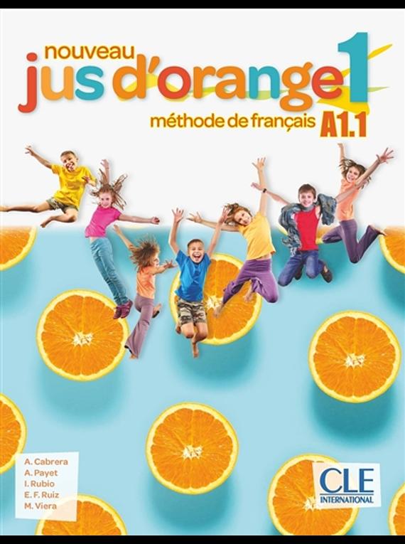 Jus d'orange 1 - Niveau A1.1 - Livre de l'élève