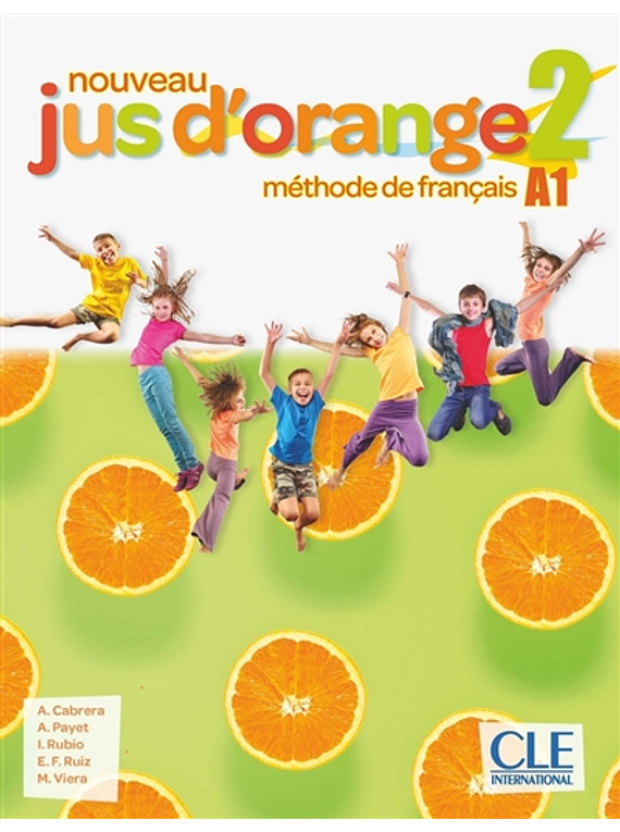 Jus d'orange 2 - Niveau A1 - Livre de l'élève