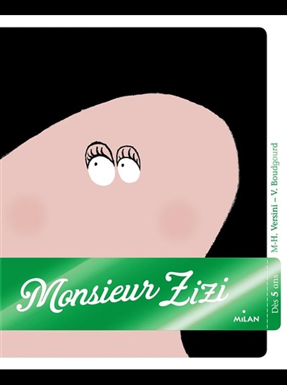 Monsieur Zizi, de Marie-Hélène Versini et Vincent Boudgourd