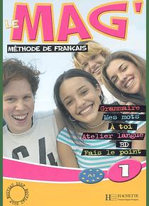 Le mag' 1 - Niveau A1 - Livre de l'élève